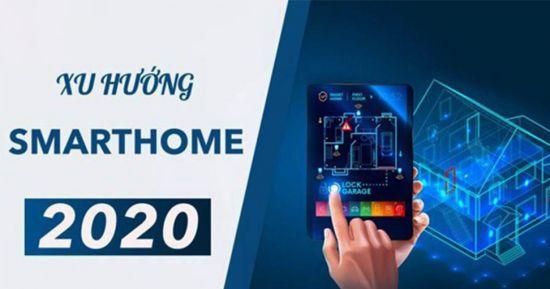 Thietbismarthome.com.vn-Bạn cần biết 4 xu hướng nhà thông minh trong năm 2020