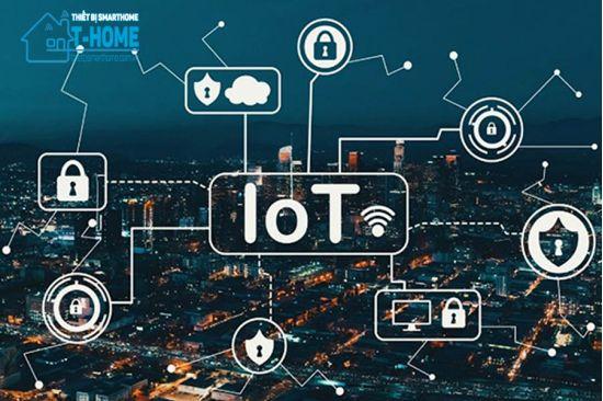 Thiết Bị Smarthome - IoT là gì? Lịch sử hình thành và ý nghĩa của IoT trong thực tiễn