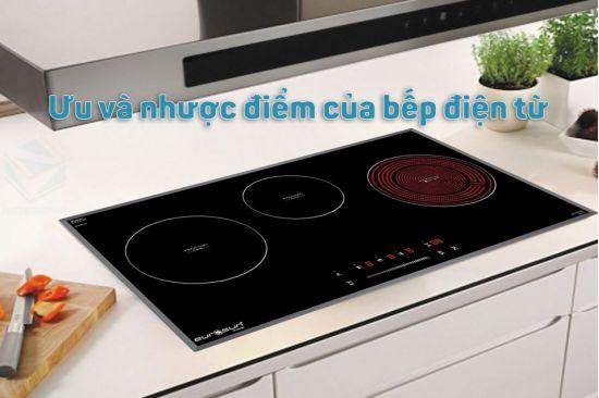 Thiết Bị Smarthome - Ưu và nhược điểm của bếp điện từ với cuộc sống hiện đại